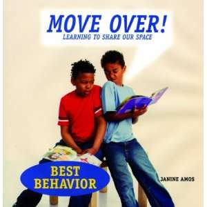 to Share Our Space (Best Behavior) (9781607540502) Janine Amos Books