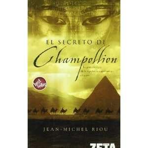 SECRETO DEL CHAMPOLLION,EL (9788496581463) Riou Jean