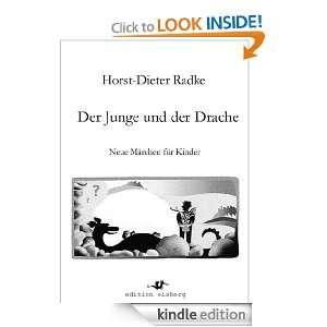 Der Junge und der Drache (German Edition): Horst Dieter Radke, Peter