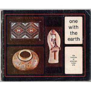 One With The Earth Institute of American Indian Arts