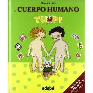PACK CUERPO HUMANO TUPI (9788423696222): Edebé (obra