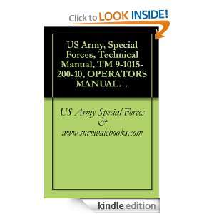 US Army, Special Forces, Technical Manual, TM 9 1015 200 10, OPERATOR