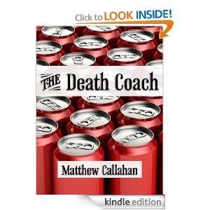 The Death Coach (Tales of Vampire Gerard) Matthew Callahan, Kathryn