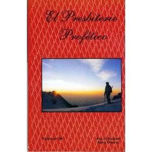 El Presbiterio Profetico: Rony Chaves: Books