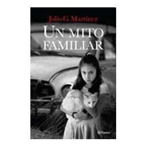 UN MITO FAMILIAR (Spanish Edition) (9789504924012