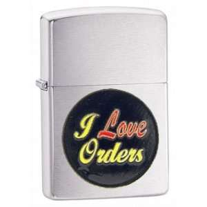 Zippo Custom Lighter   Novelty Funny Humor Saying I Love Orders Emblem