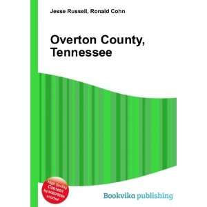 Overton County, Tennessee Ronald Cohn Jesse Russell