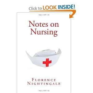 Notes on Nursing (9781466403406) Florence Nightingale Books