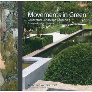 Movements in Green Conceptual Landscape Gardening