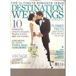 Destination Weddings & Honeymoons Magazine (The Ultimate