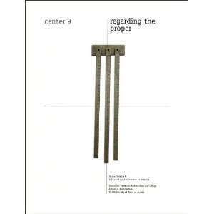 Regarding the Proper (9780292711761) Michael Benedikt Editor) Books