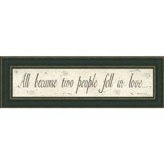 All Because Two People Fell In Love Sign Print Framed