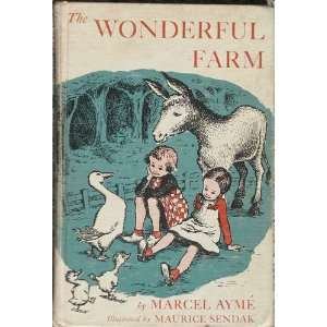The Wonderful Farm Marcel Ayme, Maurice Sendak, Norman