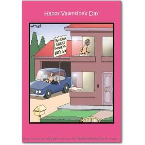 Funny Valentines Card Look Great Honey Humor Greeting Tim