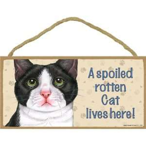 A Spoiled Rotten Cat Lives Here Wooden Sign   Tuxedo Cat