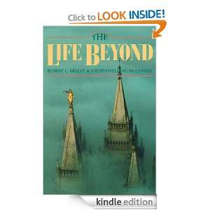 The Life Beyond Robert L. Millet, Joseph Fielding McConkie