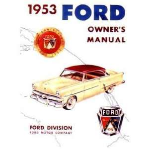 1953 FORD PASSENGER CAR Owners Manual User Guide