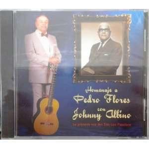 PEDRO FLORES CON JOHNNY ALBINO: JOHNNY ALBIN] [PEDRO FLORES: Music