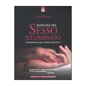 com Manuale del sesso illuminato (9788880936121) David Deida Books