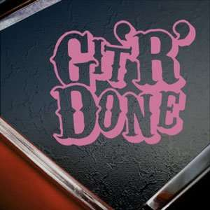 Git R Done Pink Decal Truck Bumper Window Vinyl Pink