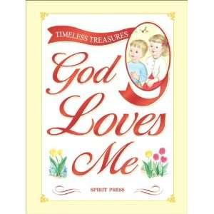 God Loves Me (Timeless Treasures) (9781403705556) Books