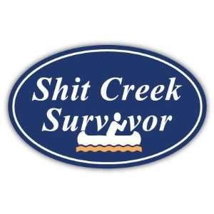 Shit Creek Survivor Funny Car Bumper Sticker Decal 5 X 3