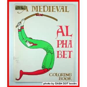 Medieval Alphabet Coloring Book Author Unknown Books