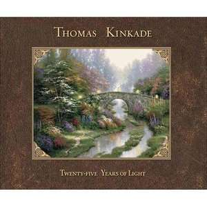 Twenty Five Years of Light, Kinkade, Thomas Art, Music & Photography