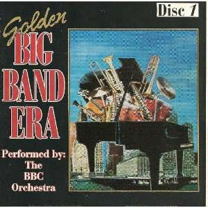 Golden Big Band Era Disc1 BBC Orchestra Music