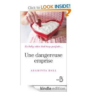 Une dangereuse emprise (French Edition) Araminta HALL, Irène