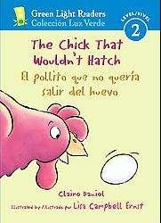 Wouldn`t Hatch / El pollito que no queria salir del huevo (Hardcover