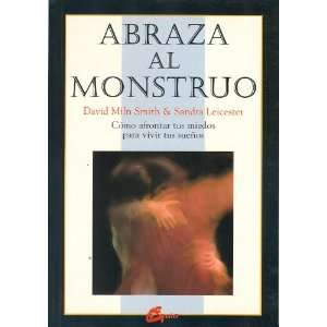 Abraza al monstruo (Spanish Edition) (9788488242631) D