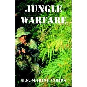 Jungle Warfare U.S. Marine Corps 9781410224835  Books