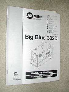 MILLER 302D OWNERS MANUAL WELDER BIG BLUE OPERATION MAINTENANCE