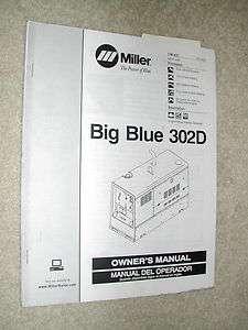 MILLER 302D OWNERS MANUAL WELDER BIG BLUE OPERATION MAINTENANCE