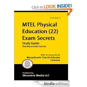 MTEL Physical Education (22) Exam Secrets Study Guide: MTEL Test