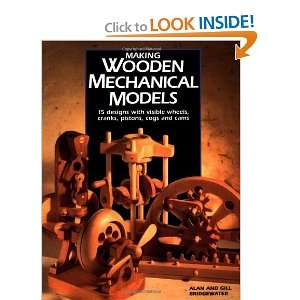 Making Wooden Mechanical Models and over one million other books are