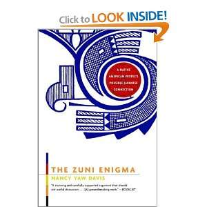 The Zuni Enigma A Native American Peoples Possible