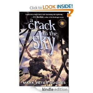 Crack in the Sky (Greenhouse Chronicles) Mark Peter Hughes