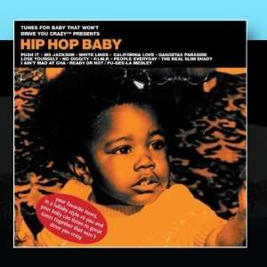 Hip Hop Baby: Tunes for Baby That Wont Drive You Crazy: Music