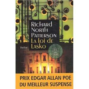 La Loi de Lasko (9782841874446): Richard North Patterson