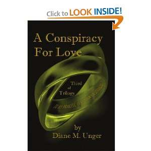 A Conspiracy for Love (9781450077620) Diane M Unger Books