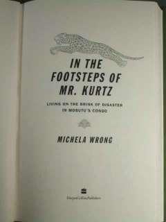 MOBUTU SESE SEKO bio Congo Zaire Africa disaster Michela Wrong 2001