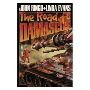 The Road to Damascus (Keith Laumers Bolo) (9780743499163): John