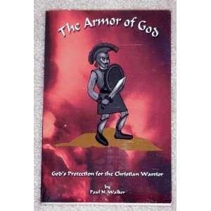 The Armor of God (9781930847224) Paul N. Walker Books