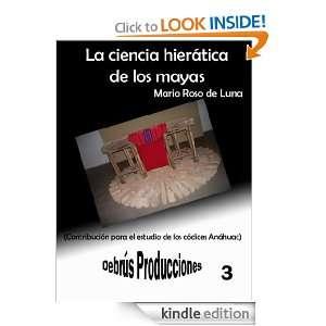 La ciencia de los mayas: conocimiento y cultura. (Colección clásicos