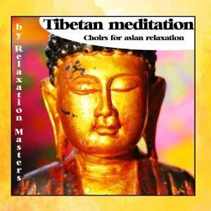 Meditation  Choirs for Asian Relaxation Relaxation Masters Music
