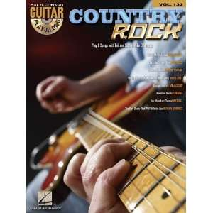 Country Rock   Guitar Play Along Volume 132 (Book/Cd) (Hal