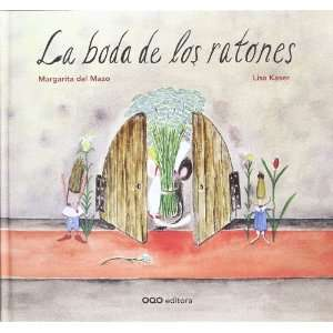 La boda de los ratones / The wedding of mouse (Spanish