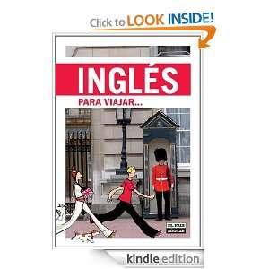 Inglés para viajar (Idiomas Para Viajar) (Spanish Edition): El Paà